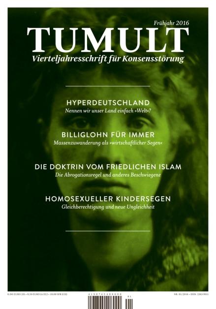Das Cover einer älteren Ausgabe von TUMULT. Albrecht Goeschel steuert nun wieder einen neuen Beitrag zur Vierteljahresschrift bei; Grafik via TUMULT-Website.
